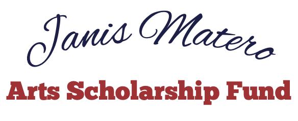 Janis Matero Arts Scholarship