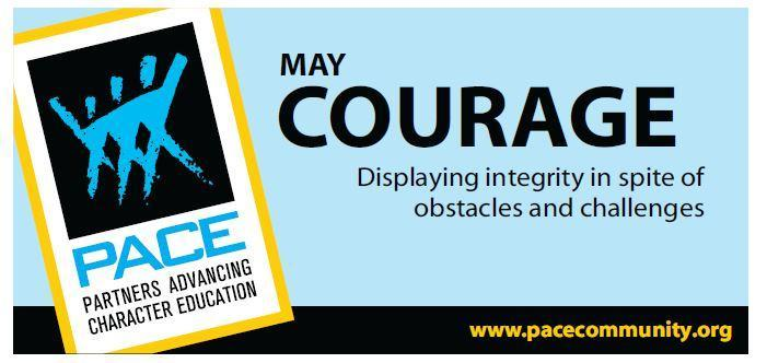Pace Character Trait for May is Courage. Thumbnail Image