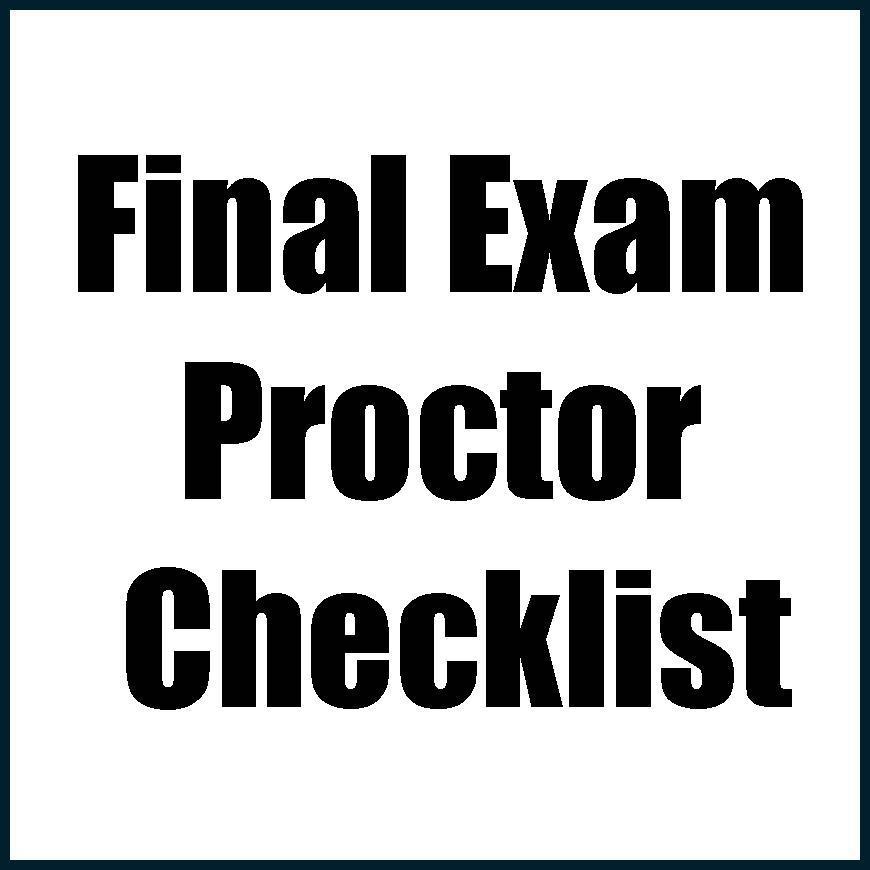 Final Exam Proctor Checklist