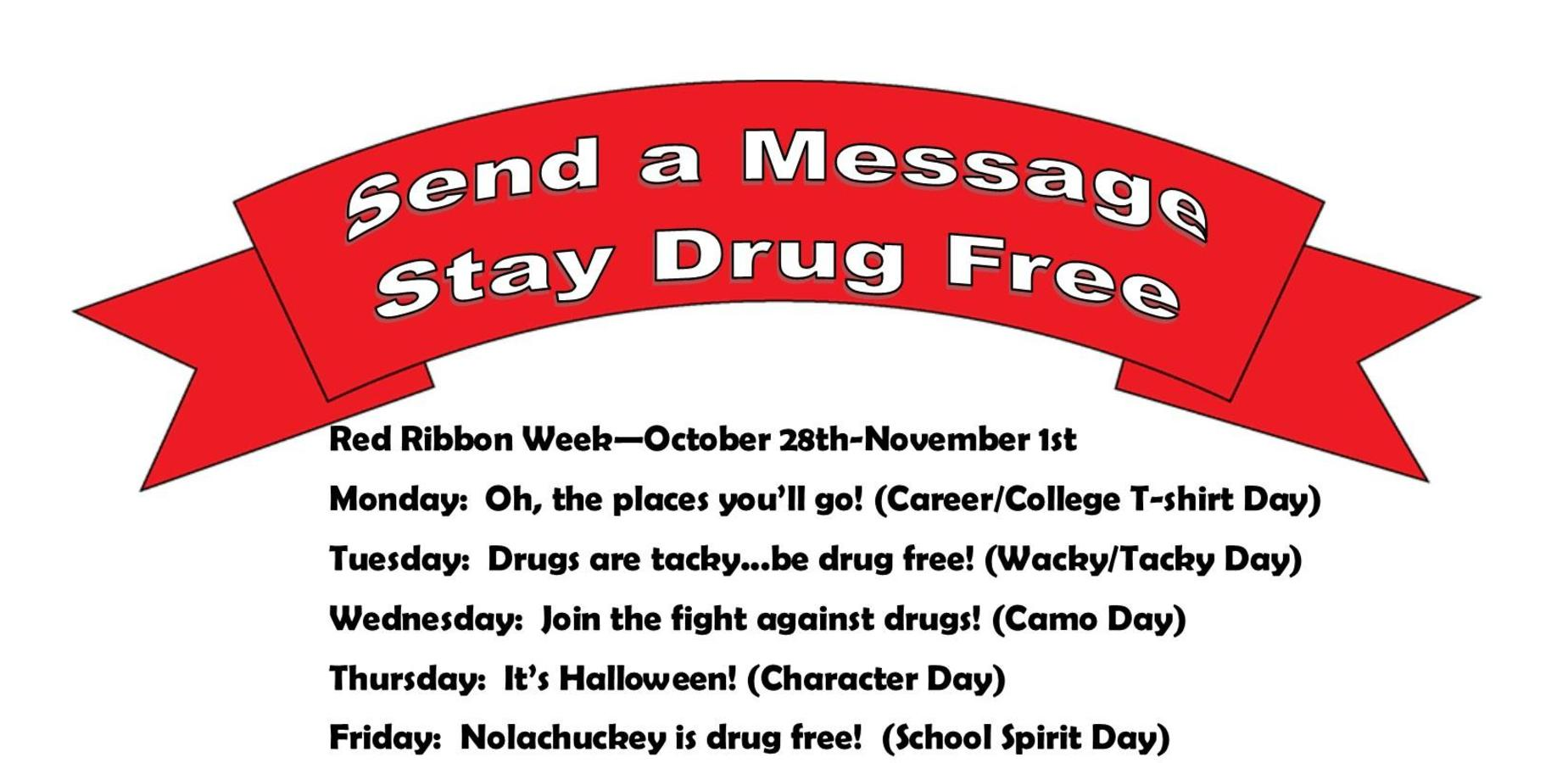 Red ribbon week October 28th to November 1st