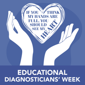 Educational Diagnosticians Week
