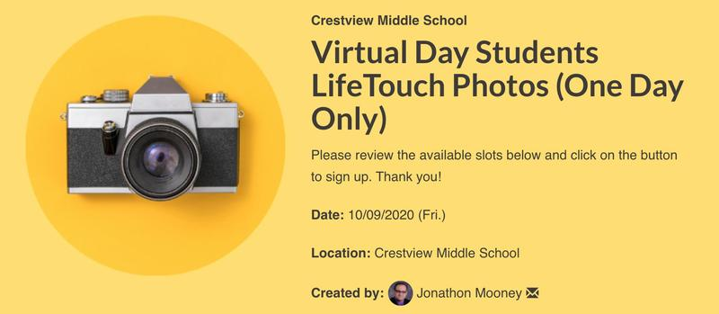 Virtual Picture Day for Distance Learning Students... October 9, 2020 between 8am and 12pm and 1pm and 3pm. Please sign up.