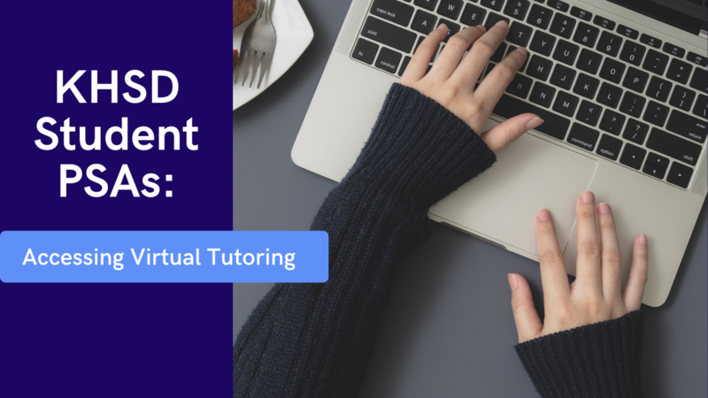 KHSD student PSA focuses on accessing virtual tutoring