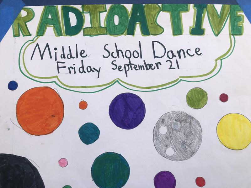 Middle School Radioactive Dance is September 21st from 2:30-4:00.