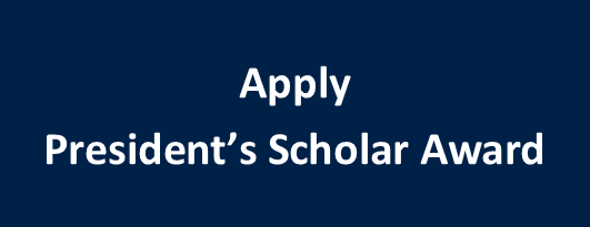 President's Scholar Award