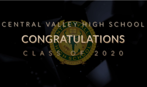 Congratulations to the Central Valley Class of 2020