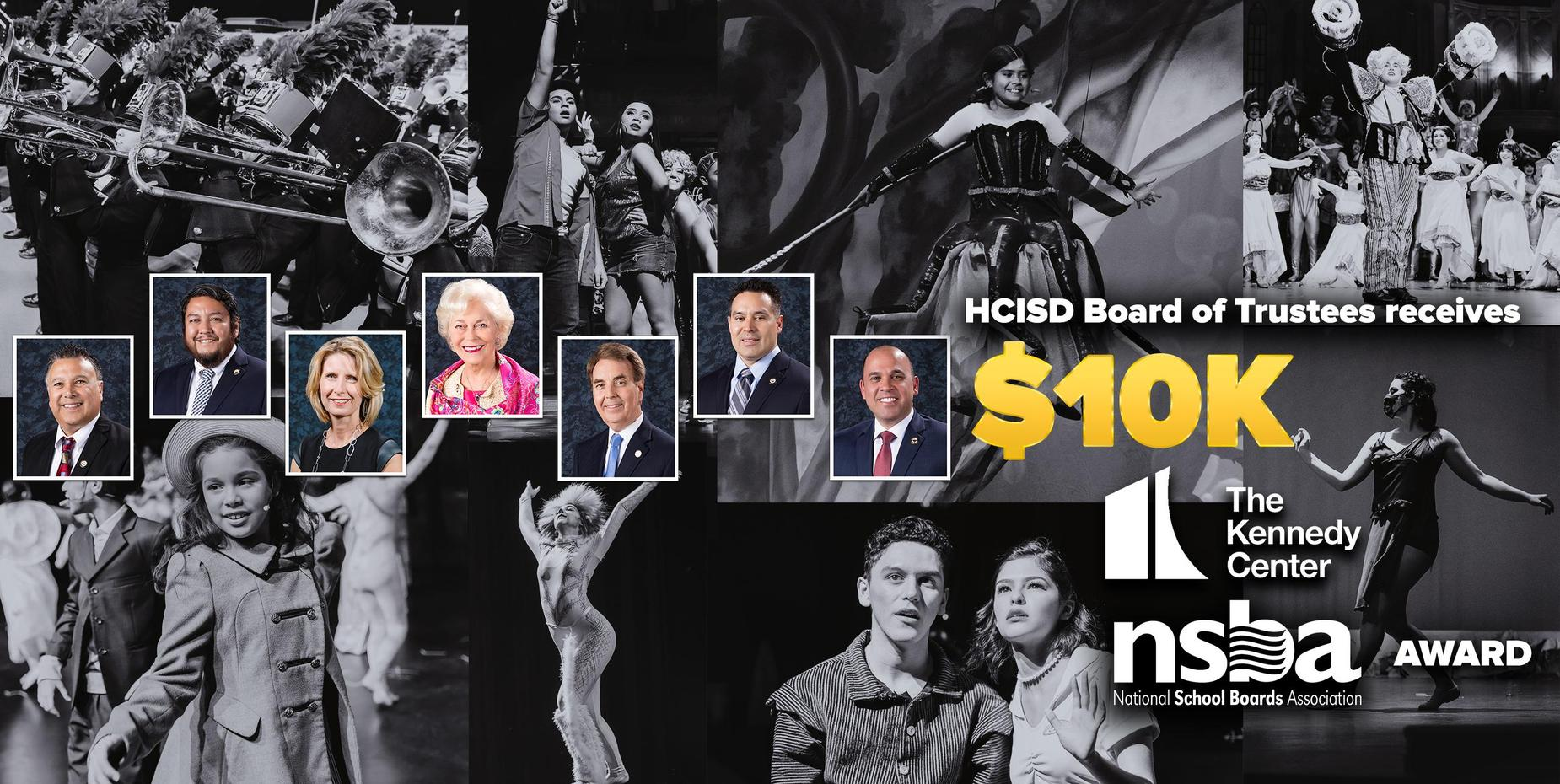 HCISD Board of Trustees receive $10K Kennedy Center and NSBA award