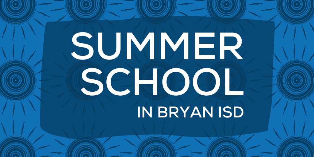 Summer School in Bryan ISD