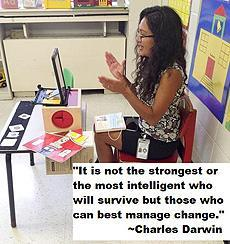 """Teacher teaching virtually. Text: """"It is not the strongest or the most intelligent who will survive but those who can best manage change."""" ~Charles Darwin"""