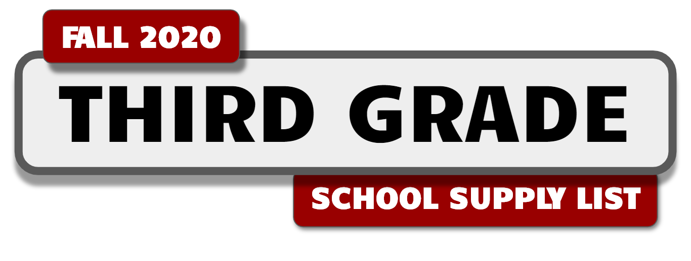 Banner with message:Third Grade School Supply List - Fall 2020.
