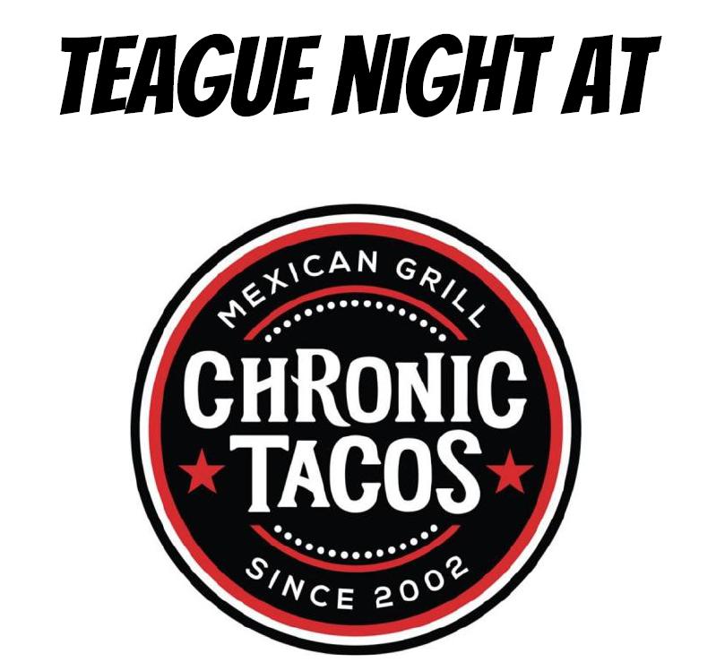 Teague Night at Chronic Tacos