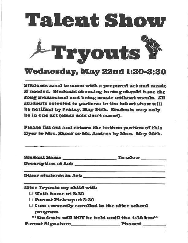 Talent Show Try-Outs Wednesday, May 22