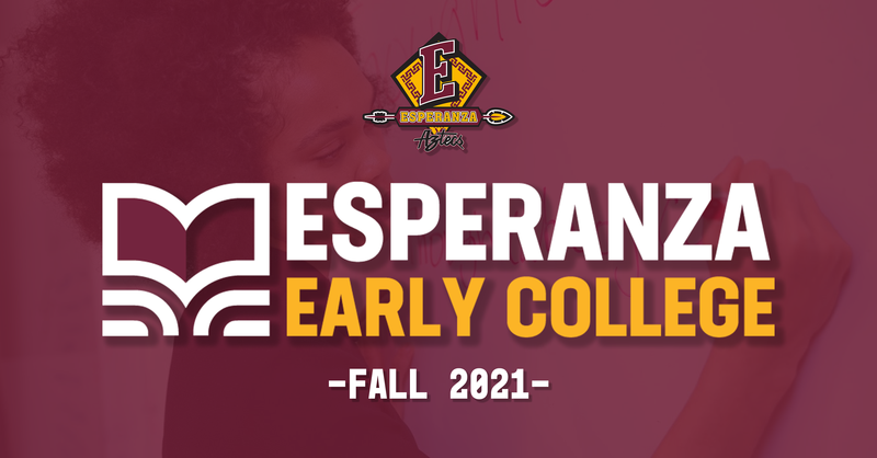 Esperanza Early College.