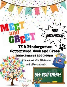 Meet and Greet for TK and K students on Friday, August 9th, from 2:30 - 3:30 p.m.