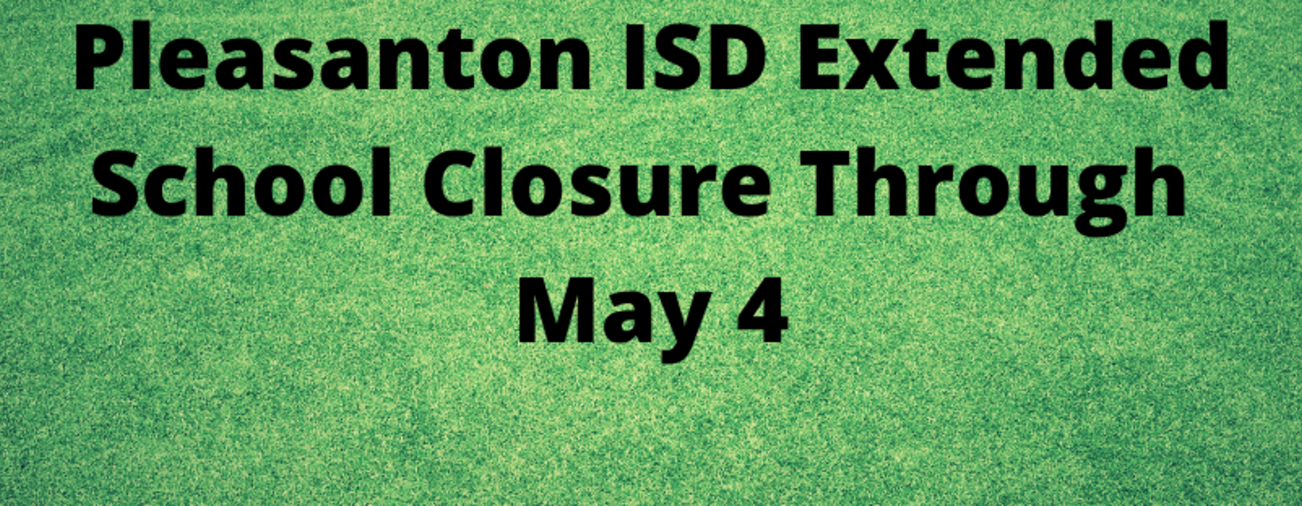 May 4 Extended School Closure