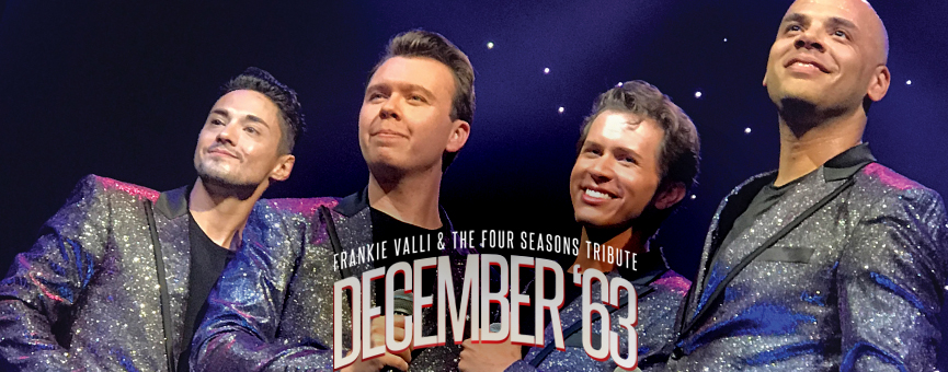 December '63 Tribute to The Four Seasons