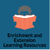 Enrichment and Extension Learning Resources