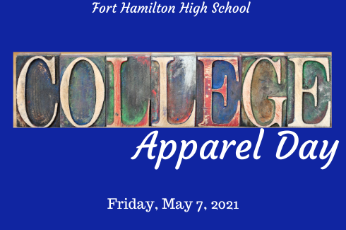 Fort Hamilton College Apparel Day. May 7, 2021