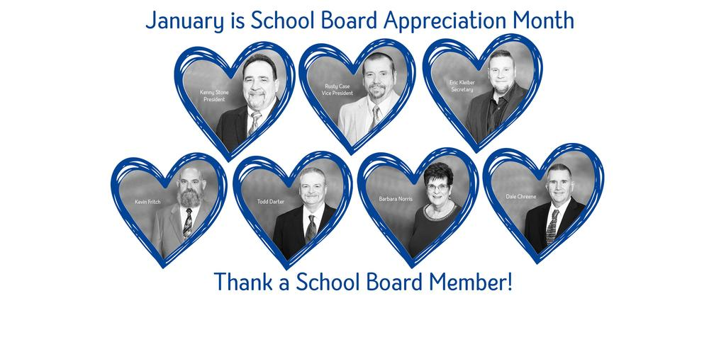 Pictures of School Board Members.  January is School Board Appreciation Month.  Thank a School Board Member!  Kenny Stone, President, Rusty Case, Vice President, Eric Kleiber, Secretary, Kevin Fritch, Todd Darter, Barbara Norris, Dale Chreene