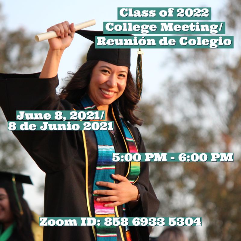 Class of 2022 College Meeting/Reunion de Colegio Thumbnail Image