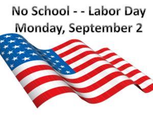 USA Flag with wirds No School Monday, September 2