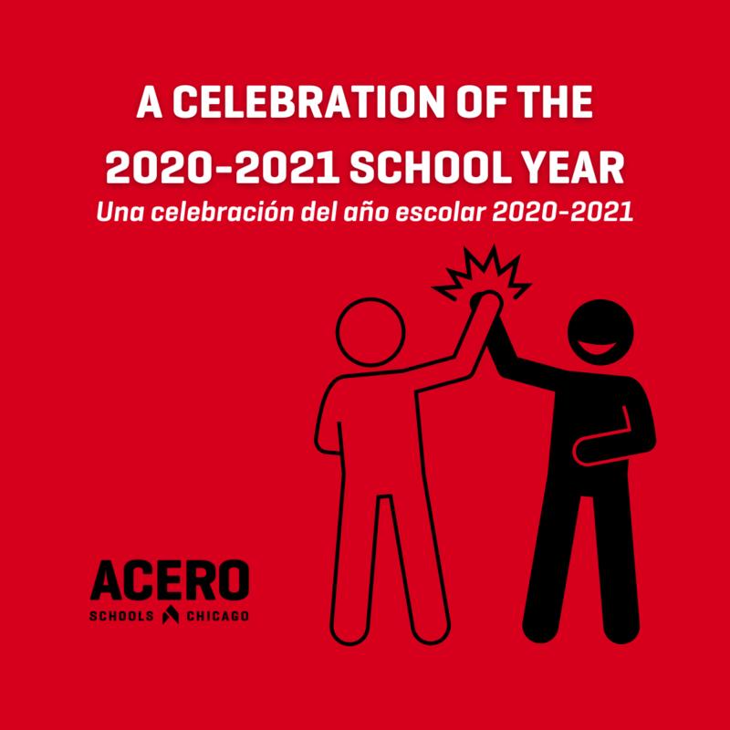 A Celebration of the 2020-2021 School Year // Una celebración del año escolar 2020-2021