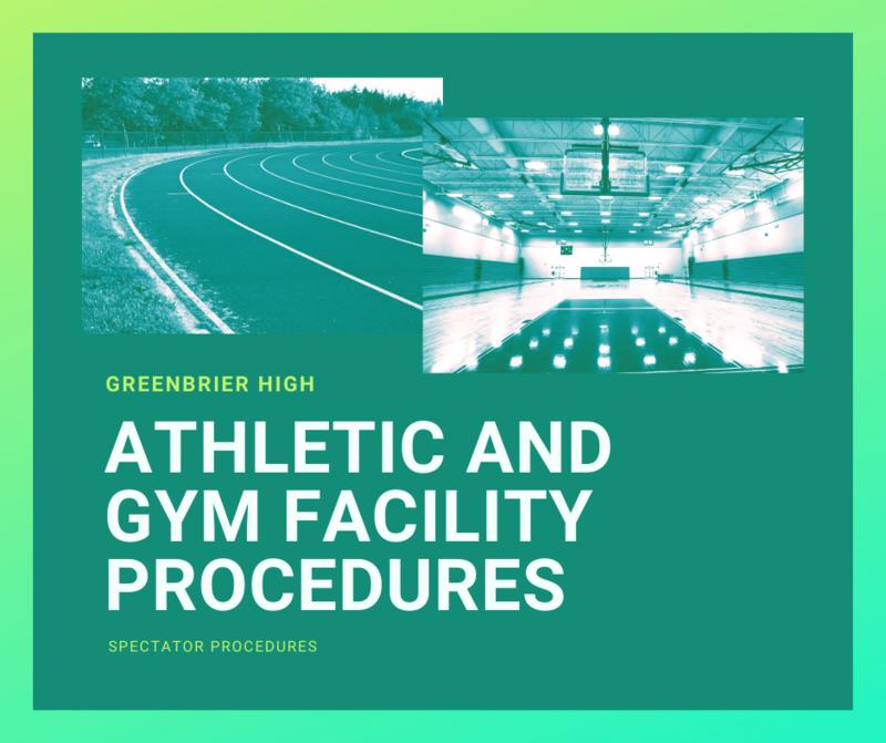 Greenbrier Athletic Stadium & Gym Spectator Procedures:
