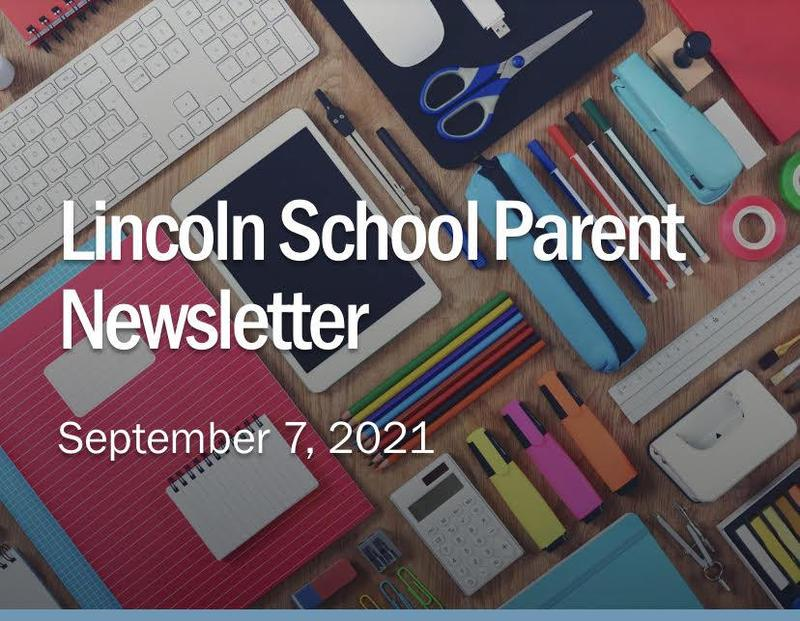Lincoln Parent Newsletter - September 7, 2021 Featured Photo