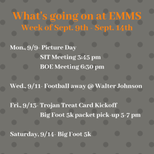 What's going on at EMMS 9/9-9/14