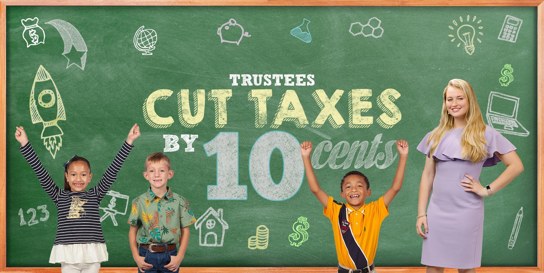 Trustees Cut Taxes by 10 Cents